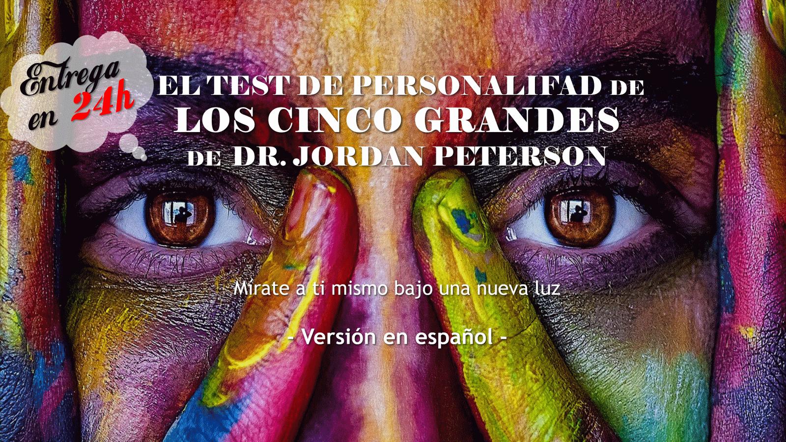 El Test de Personalidad de Los Cinco Grandes de JORDAN PETERSON – Ahora en Español!